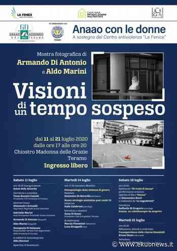 Teramo, le immagini del Covid in una mostra e un libro. Anaao e Soroptimist per il Centro antiviolenza La Fenice. Dal 10 al 21 luglio - ekuonews.it