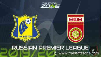 2019-20 Russian Premier League – Rostov vs Ufa Preview & Prediction - The Stats Zone