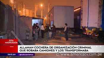Santa Anita: Intervienen garaje donde almacenaban y modificaban camiones robados - América Televisión