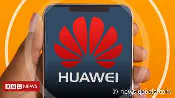 Why the UK might hang up on 'high risk' Huawei - BBC News