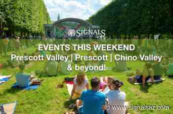 Events This Weekend in Prescott Valley, Prescott, Chino Valley, and Beyond – July 10, 11, & 12 - Signals AZ