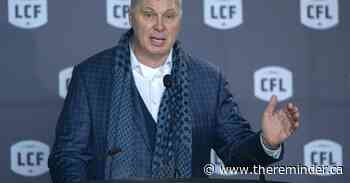 Source: CFL submits revised financial request to federal government - The Reminder