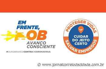 Parte da região Centro-Sul de Minas, Ouro Branco também deve retornar para a onda Branca   Correio Online - Jornal Correio da Cidade