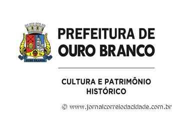 Secretaria de Cultura em Ouro Branco inicia cadastro de artistas locais   Correio Online - Jornal Correio da Cidade