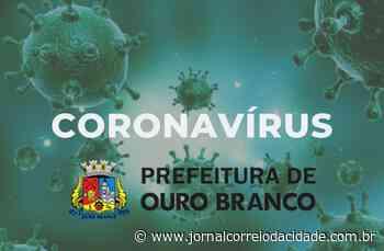 Ouro Branco chega a 65 casos de Covid-19, mas 46 estão recuperados   Correio Online - Jornal Correio da Cidade