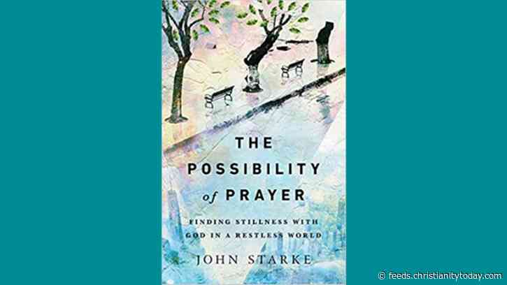 One on One with John Starke on Having a Deeper Prayer Life