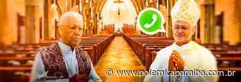 Do Judeu de Cachoeirinha ao Sósia do WhatsApp: A história se repete e a Arquidiocese da Paraíba segue sendo ví - Polêmica Paraíba