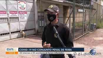 Presídio de Feira de Santana tem mais de 50 detentos com Covid-19; nº de servidores contaminados passa de 20 e morte foi registrada - G1