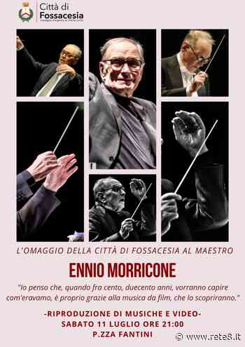 Musica: Fossacesia rende omaggio ad Ennio Morricone - Rete8