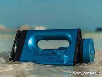 Il dispositivo portatile che rende potabile l'acqua del mare (e costa meno di 90 euro) - Corriere della Sera