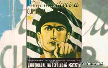Revolução de 1932: Saiba mais sobre Jaboticabal na data histórica do Estado de São Paulo - Rádio 101FM