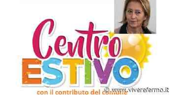 Montegranaro: Centri estivi, da venerdì il bando per i contributi a rimborso delle rette - Vivere Fermo