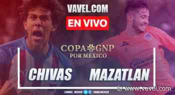 Chivas vs Mazatlan FC en vivo cómo ver transmisión TV online en Copa GNP Por México 2020 (0-0) - VAVEL México
