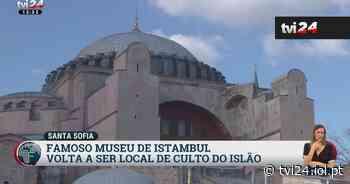 Basílica de Santa Sofia, em Istambul, volta a ser uma mesquita - TVI24