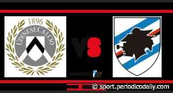 Udinese-Sampdoria: probabili formazione e dove vederla in tv - Periodico Daily - Notizie