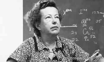 Maria Goeppert Mayer: from nuisance to Nobel - Cosmos