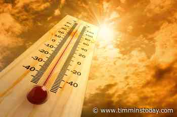 Heat warning in effect for Timmins and area: Environment Canada - TimminsToday