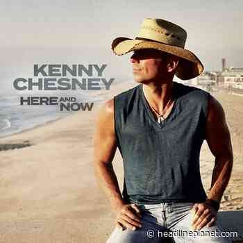 """Kenny Chesney's """"Here And Now"""" Reaches #1 At Country Radio - HeadlinePlanet.com"""