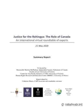 Justice for the Rohingya: The Role of Canada - An international virtual roundtable of experts - Summary Report (21 May 2020) - Myanmar - ReliefWeb