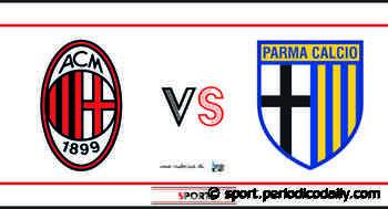 Milan - Parma: probabili formazioni e dove vederla - Periodico Daily - Notizie