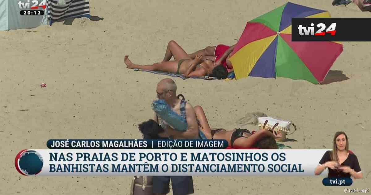 Banhistas no Porto e em Matosinhos cumprem regras à risca - TVI24