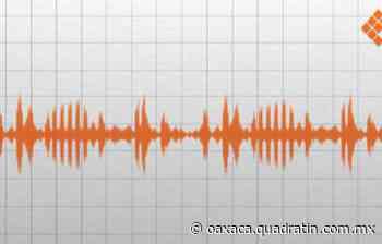 Sin daños en Oaxaca por sismo de magnitud 4 en Salina Cruz - Quadratín Oaxaca