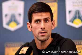 'Novak Djokovic couldn't imagine that our authorities would fool him', says doctor - Tennis World USA