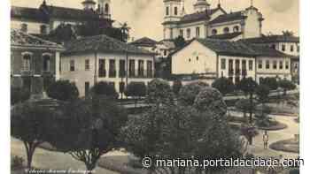 Mariana, alicerce fundador de Minas Gerais - ® Portal da Cidade | Mariana