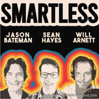 Jason Bateman, Will Arnett, and Sean Hayes Introduce 'Smartless' Podcast - Nerds and Beyond