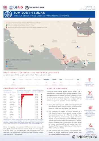 IOM South Sudan: Weekly Ebola Virus Disease Preparedness Update 26 (21 to 27 June 2020) - South Sudan - ReliefWeb
