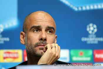 Pep Guardiola not losing sleep over looming Champions League appeal decision - Barrhead News