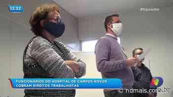 Funcionários do Hospital de Campos Novos cobram direitos trabalhistas - ND