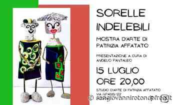 """""""Sorelle Indelebili"""", personale di Patrizia Affatato - San Giovanni Rotondo Free"""