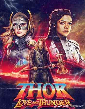 Thor Love And Thunder: De nouvelles infos sur le film - Betanews.fr - Betanews.fr