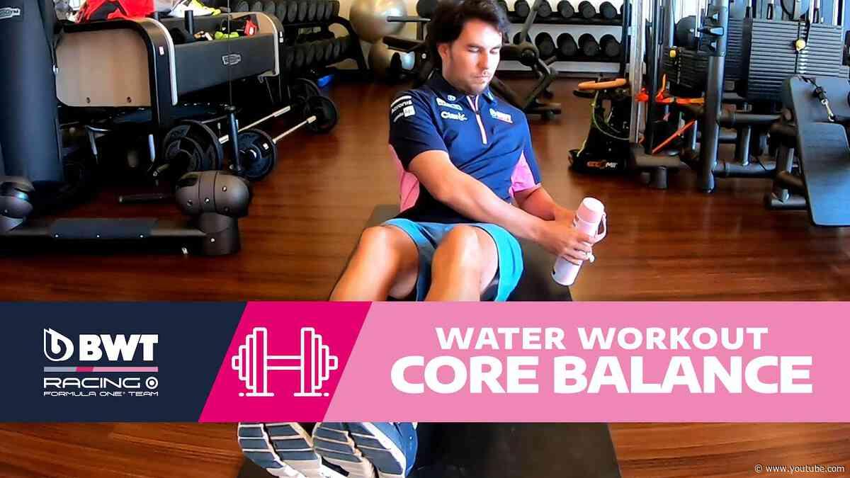 Bottle Core Balance! | BWT Water Workout with Sergio Perez