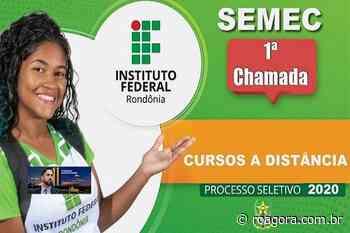 SEMEC de Pimenta Bueno divulga convocação em 1ª Chamada dos cursos EAD ofertados pelo IFRO - Roagora
