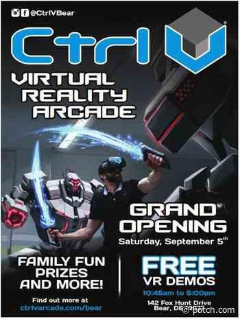 Sep 5   Ctrl V Virtual Reality Arcade Grand Opening 9/5   Wilmington, DE Patch - Patch.com
