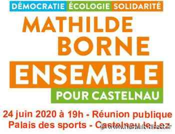 Hérault - Castelnau le Lez - Réunion publique de la liste Ensemble pour Castelnau le 24 juin 2020 à 19h - Hérault-Direct