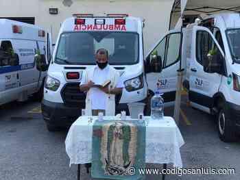 En Tamazunchale bendicen ambulancias para pacientes Covid - Código San Luis