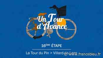 """VIDÉO - """"Un Tour d'avance"""" : La Tour-du-Pin - Villard-de-Lans, la 16e étape du Tour comme si vous y étiez - France Bleu"""