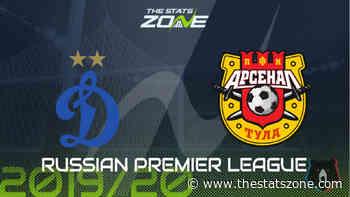2019-20 Russian Premier League – Dinamo Moscow vs Arsenal Tula Preview & Prediction - The Stats Zone