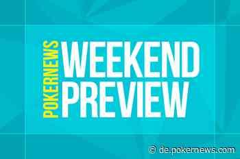 Weekend Preview: WPTWOC startet, Stadium Series Final und ein gutes Turnier
