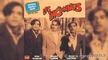 """Ces chansons qui font l'actu. """"Auteuil, Neuilly, Passy"""", Les Inconnus, le bruit et l'odeur - Franceinfo"""
