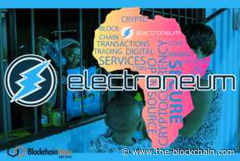 Electroneum — World's First Cryptocurrency To Enable Electricity Top-ups With ETN In Four African Countries — Gambia, Senegal, Nigeria, and Mali - Blockchain News