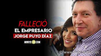 En un accidente falleció Jorge Puyo Díaz, reconocido empresario y promotor del automovilismo en territorio antioqueño - Minuto30.com