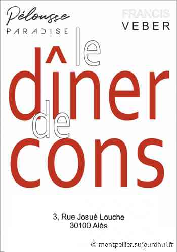 LE DINER DE CONS - Pelousse Paradise, Ales, 30100 - Sortir à Montpellier - Le Parisien Etudiant
