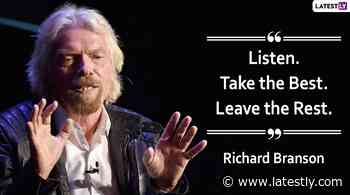 Happy Birthday, Richard Branson: 10 Quotes by the Virgin Group Founder on Business, Life and Success to - LatestLY