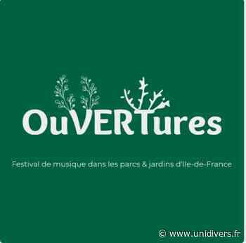 Festival OuVERTures en Île-de-France Parc Jean Moulin vendredi 24 juillet 2020 - Unidivers