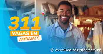 Atibaia conta com 311 novas vagas de emprego, confira! - Solutudo - Solutudo - A Cidade em Detalhes