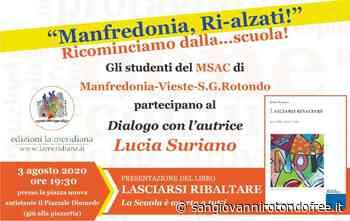 """Lucia Suriano, presenterà il suo libro """"Lasciarsi Ribaltare - San Giovanni Rotondo Free"""